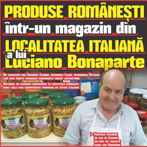 PRODUSE ROMÂNEȘTI într-un magazin din LOCALITATEA ITALIANĂ a lui Luciano Bonaparte