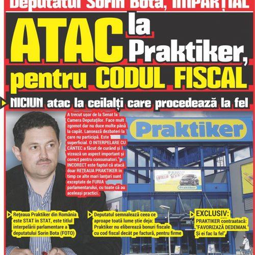 Deputatul Sorin Bota, IMPARȚIAL. ATAC la Praktiker, pentru CODUL FISCAL.  NICIUN atac la ceilalți care procedează la fel
