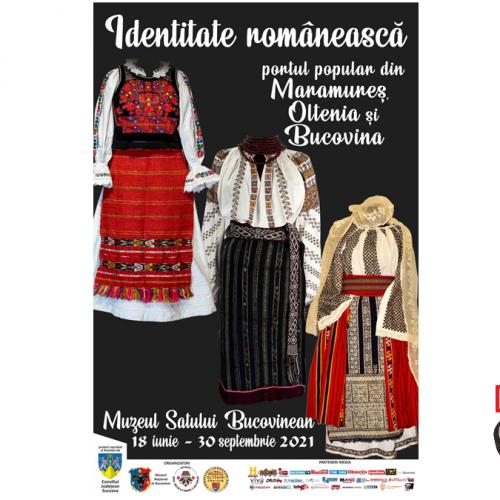 """EXPOZIȚIA """"IDENTITATE ROMÂNEASCĂ – PORTUL POPULAR DIN MARAMUREȘ"""" VA FI VERNISATĂ LA SUCEAVA"""
